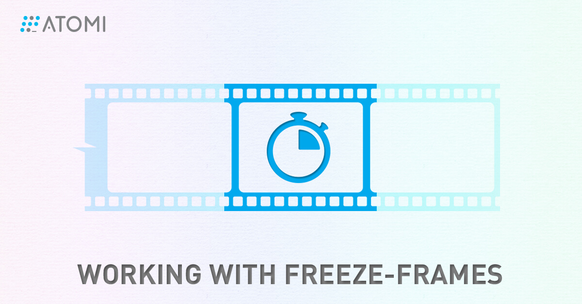How to Insert Freeze-Frames in ActivePresenter. - Atomi Systems, Inc.