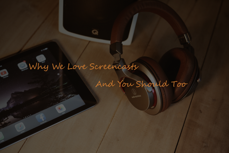 screencast and screencasting
