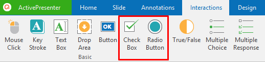 Use buttons in the Interactions tab to insert check boxes and radio buttons.