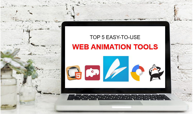 Top 5 Easy-to-Use Web Animation Tools That Bring Your Website to Life