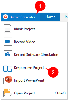 In the editor, click the ActivePresenter button (1), and select Responsive Project.