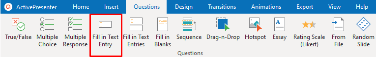 Fill in Text Entry in the Questions tab