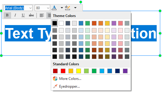 Change the font, size, and color of the text in the Home tab or in the inline text editor that appears.