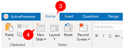 You can add more slides to your project by opening the Home tab (3) or Insert tab, then clicking New Slide (4).