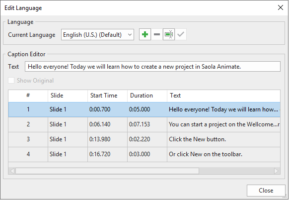 Add and edit as many languages as you want in the Edit Language dialog that appears.