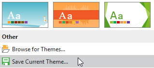 Click the Design tab > click the bottom drop-down arrow to expand the Themes gallery > Save Current Theme…