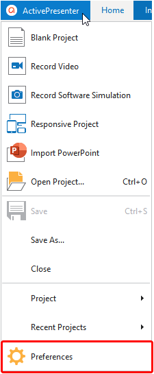 In the opening project, click the ActivePresenter button and then select Preferences.