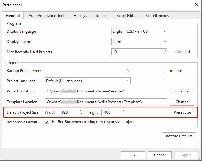 If you want to set the default project size when starting any new project, just access the ActivePresenter button > Preferences > General tab > Default Project Size.