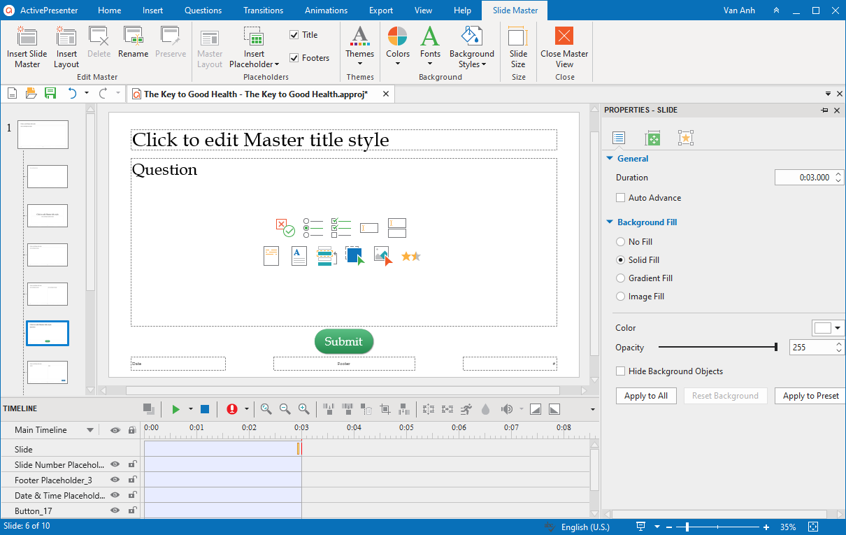 Use slide master to maintain the consistent look for all question slides